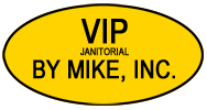 VIP Janitorial By Mike INC